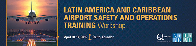AAAE/IAAE Latin America and Caribbean Airport Safety and Operations Training Workshop